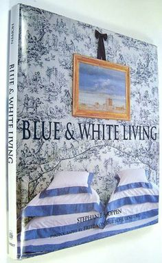 Another book on Blue & White Living.