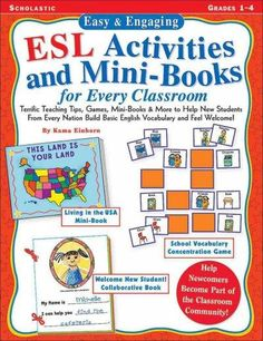 Precision Series Easy & Engaging Esl Activities and Mini-Books for Every Classroom: Terrific Teaching Tips, Games, Mini-Books & Mo...