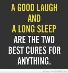 laugh + sleep