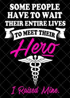 Some People Have to Wait Their Entire Lives to Meet Their Hero (Nurse) (Sticker)