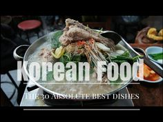 The 30 Best Korean Dishes