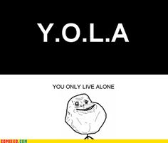 forever alone omg reminded me of today @Diamanto
