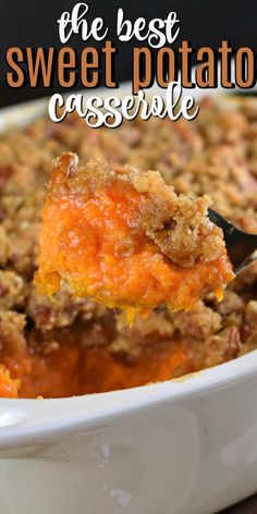 casserole recipes In my family, the Best Sweet Potato Casserole recipe is one thats served up sweet and salty with a delicious, crunchy streusel topping! Sweet Potato Caserole, Best Sweet Potato Casserole, Sweet Potato Souffle, Thanksgiving Side Dishes, Thanksgiving Recipes, Fall Recipes, Holiday Recipes, Holiday Foods, Thanksgiving Sweet Potato Recipes