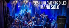 Les Hurlements d'Léo chantent Mano Solo à FGO Barbara : jeudi 10 mars 2016