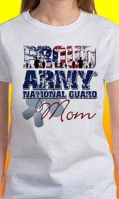 Proud Army National Guard Mom T-Shirt by MagikTees on Etsy