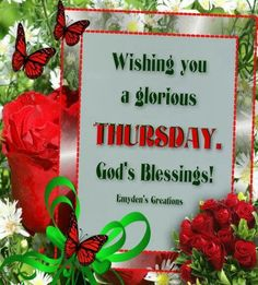 Thursday morning love and blessings in Jesus. Good Morning Happy Thursday, Good Morning Thursday, Morning Love, Good Morning Wishes, Types Of Prayer, Weekday Quotes, Morning Blessings, Sisters In Christ, Morning Inspiration