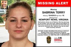 SABRINA TERRY, Age Now: 16, Missing: 10/04/2016. Missing From NEWPORT NEWS, VA. ANYONE HAVING INFORMATION SHOULD CONTACT: Newport News Police Department (Virginia) 1-757-247-2500.