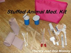 Popsicle stick thermometers, shots, medicine droppers, tweezers, band aids, casts, cone