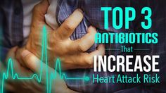 Certain antibiotics used to treat pneumonia, bronchitis and bacterial infections may increase the risk of heart attack, but only for people with underlying heart disease such as arrhythmias, structural changes to the heart, or heart damage from a previous...