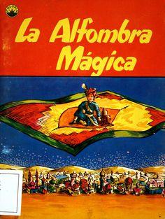 La Alfombra mágica/ cuento de Mary Zimmerman; adaptado por R.S. Torroella; ilustrado por Henry Meyer (1959)