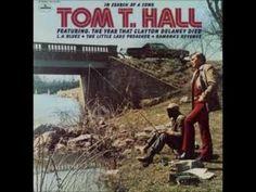 The Year That Clayton Delaney Died~Tom T. Hall.wmv