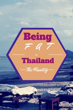 A look at the realities of being an overweight female in Thailand and a lifelong struggle with being overweight.