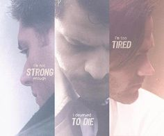''I'm not strong enough. - I deserve to die. - I'm too tired.'' / Team Free Will