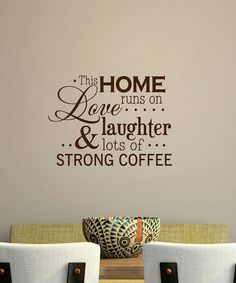 Take a look at this Belvedere Designs Chocolate 'Love, Laughter' Wall Quote by Coffee Lovers Collection on #zulily today!