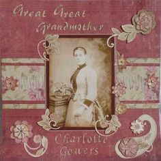 Great Great Grandmother Charlotte Gowers ~ muted wine colors highlight the tones of a faded photo beautifully. Scrapbook Sketches, Scrapbook Page Layouts, Scrapbook Albums, Scrapbook Cards, Scrapbook Designs, Scrapbooking Ideas, Heritage Scrapbook Pages, Vintage Scrapbook, Wedding Scrapbook