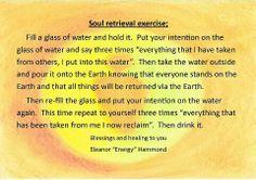 Soul Retrieval Exercise by Eleanor Hammond. Spiritual Enlightenment, Spiritual Path, Spiritual Awakening, Awakening Quotes, Eclectic Witch, Practical Magic, Mind Body Spirit, Magick, Wiccan Spells