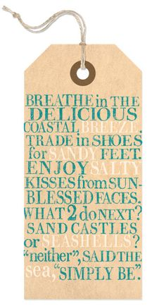 """breathe in the delicious coastal breeze. trade in shoes for sandy feet. enjoy salty kisses from sun-blessed faces. what 2 do next? sand castles or seashells? """"neither,"""" said the sea, """"simply be."""" <3"""