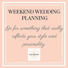 #WeekendWeddingPlanning - Go for something that really reflects you and your partner's style and personality. This will make your wedding personalised to suit you! #theasianweddingguide #wedding #weddings #asianwedding #weddingplanning #weddingtheme #weddingtrends #indianwedding #bride #groom #theasianweddingguide #indianwedding #engaged #weddingtips #weddinghints #instawedding #blog #blogger #weddingblog