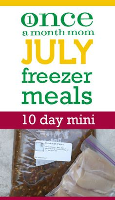 Mini freezer cooking menu seasonal for the month of July. 5 recipes, 10 meals.
