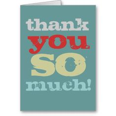 >>>Order          thank you so much card           thank you so much card you will get best price offer lowest prices or diccount couponeDiscount Deals          thank you so much card today easy to Shops & Purchase Online - transferred directly secure and trusted checkout...Cleck Hot Deals >>> http://www.zazzle.com/thank_you_so_much_card-137250651920197537?rf=238627982471231924&zbar=1&tc=terrest