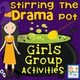 Bully and Relational DRAMA Activties for Girls Groups