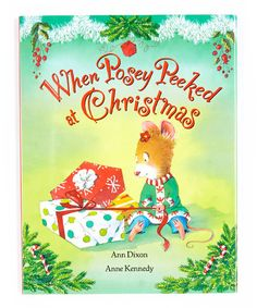 Take a look at this When Posey Peeked At Christmas Hardcover by Bradley's Books on #zulily today!