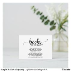 Simple Black Calligraphy Book Request Enclosure Baby Sprinkle Invitations, Baby Shower Invitations For Boys, Baby Shower Favors, Baby Shower Games, Baby Boy Shower, Rustic Theme, Baby Shower Balloons, Zazzle Invitations, Place Card Holders