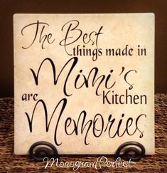 The Best Things Made In Mimi's Kitchen Are Memories Decorative Tiles on Etsy, $24.95