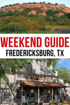 Weekend Guide to Fredericksburg, Texas - A Cowboys Life