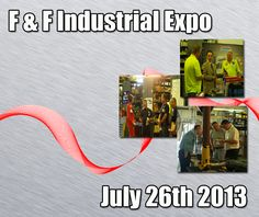 The 2nd annual F & F #industrial #expo will be held on July 26th in Middletown, NY.  Click the image for details and free registration.