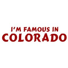 Famous Colorado Gifts