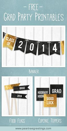 FREE PRINTABLES! Create your own banners and cupcake or food toppers for a graduation party! #graduation #graduationpartyideas #peartreegreetings