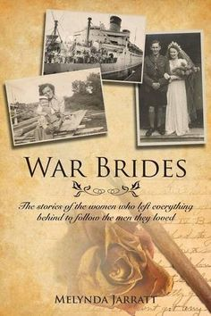 Book: War Brides: The Stories of the Women Who Left Everything Behind to Follow the Men They Loved