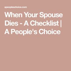 When your spouse dies, you may feel overwhelmed with handling the necessary details to settle the estate. Affirmation Quotes, Wisdom Quotes, Quotes Quotes, Life Quotes, Funeral Planner, Funeral Planning Checklist, Family Emergency Binder, Funeral Songs, When Someone Dies