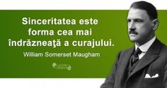Citat Somerset Maugham Somerset Maugham, Famous Quotes, Life Is Good, Inspirational Quotes, Words, Beautiful, Spirit, History, Live