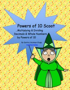 Scoot Game or Task Cards: Multiply and divide decimals and whole numbers by 10 and 100. (Exponents not included.) Cards designed so that students must closely evaluate different combinations with similar numbers in every set of four cards.  For example, cards #1-4 are as follows:  135 x 10, 1.35 x 10, 1.35 ÷ 10, 13.5 x 10,  CCSS: 5.NBT.A.1 and 5.NBT.A.2