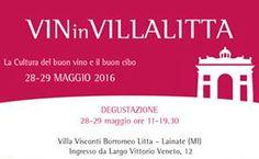 VINinVILLALITTA  28 - 29 Maggio Lainate (MI) 2016