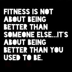 Inspirational Quotes About Fitness and Health - Inspirational Quotes About Fitness and Health, Be Better Than You Used to Be Fitness Text Workout Motivation Citation Motivation Sport, Gewichtsverlust Motivation, Weight Loss Motivation, Exercise Motivation, Female Motivation, Motivation Pictures, Triathlon Motivation, Powerlifting Motivation, Morning Motivation