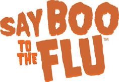 Say BOO To The Flu!