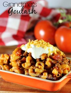 Grandma's Goulash Recipe - Spend With Pennies