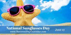 National Sun Glasses Day - June 27