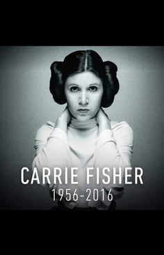 Carrie Fisher you will be forever love and remembered! Love u 😢❤️😘