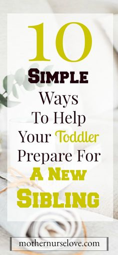 Learn about 10 simple ways to help your toddler prepare for a new sibling in the house. Parenting Quotes, Parenting Hacks, New Parents, New Moms, New Sibling, Nurse Love, Preparing For Baby, Parenting Toddlers