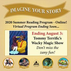 SUMMER READING PROGRAM UPDATE: Book logging has ended, but our virtual programs continue. TODAY is the last day to catch Tommy Terrific's Wacky Magic Show on the Events page at  jhlibrary.readsquared.com or jhlibrary.org/2020srpevents. Don't miss the fun! #SRP2020 #ImagineYourStory