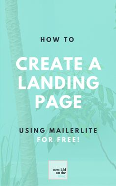 How to Create a Landing Page Using MailerLite for Free!