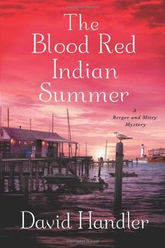 The Blood Red Indian Summer: A Berger and Mitry Mystery (Berger & Mitry) by David Handler,http://www.amazon.com/dp/B00A1A01SA/ref=cm_sw_r_pi_dp_JWRFsb0C4MGNR82M