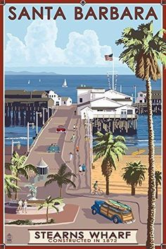 Vintage travel poster for Stearns Wharf, Santa Barbara, California Vintage Illustration, Photo Vintage, Kunst Poster, California Dreamin', California Camping, Vintage California, Vintage Travel Posters, Cities, Places To Visit