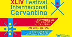 XLIV Festival Internacional Cervantino 2016: homenaje a Cervantes | FERIAS DE…
