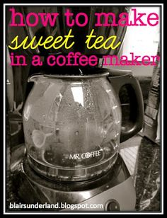 How to make sweet tea in a coffee maker! Super quick and easy, perfect for summer :)