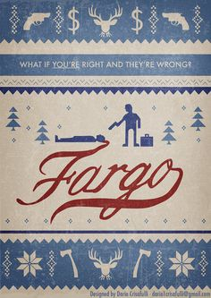 Fargo ~ Minimal TV Series Poster by Dario Crisafulli Fargo Tv Show, Fargo Tv Series, Minimal Movie Posters, Cinema Posters, Martin Freeman, Fargo Quotes, Joel And Ethan Coen, Mystery Film, Minimalist Movie Posters